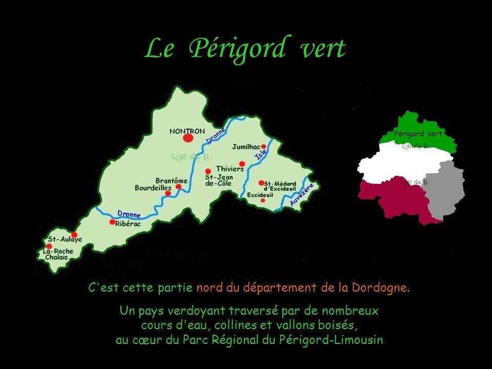 Le Périgord vert C est cette partie nord du département de la Dordogne.