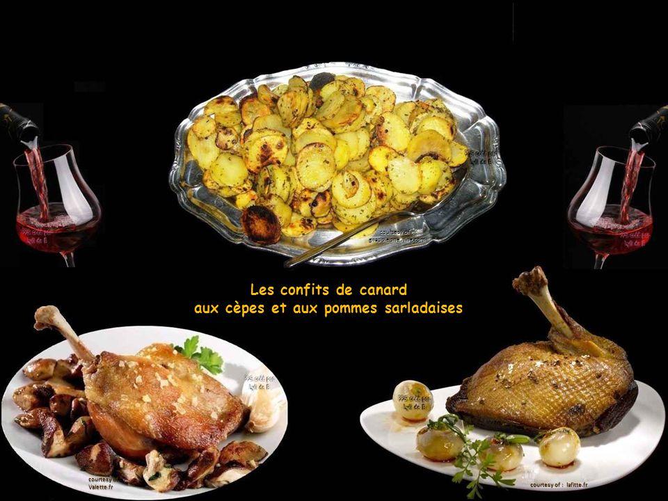 Les confits de canard aux cèpes et aux pommes sarladaises courtesy of : gnapoleone.ning.com courtesy of : lafitte.fr courtesy of : Valette.fr