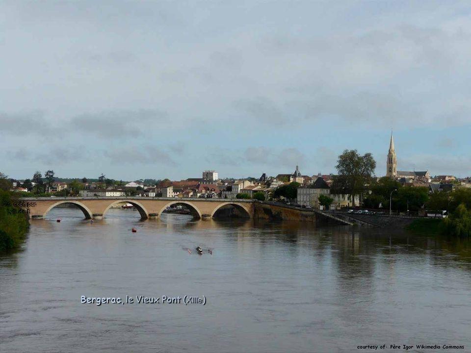 Bergerac, le Vieux Pont ( XIIIe )