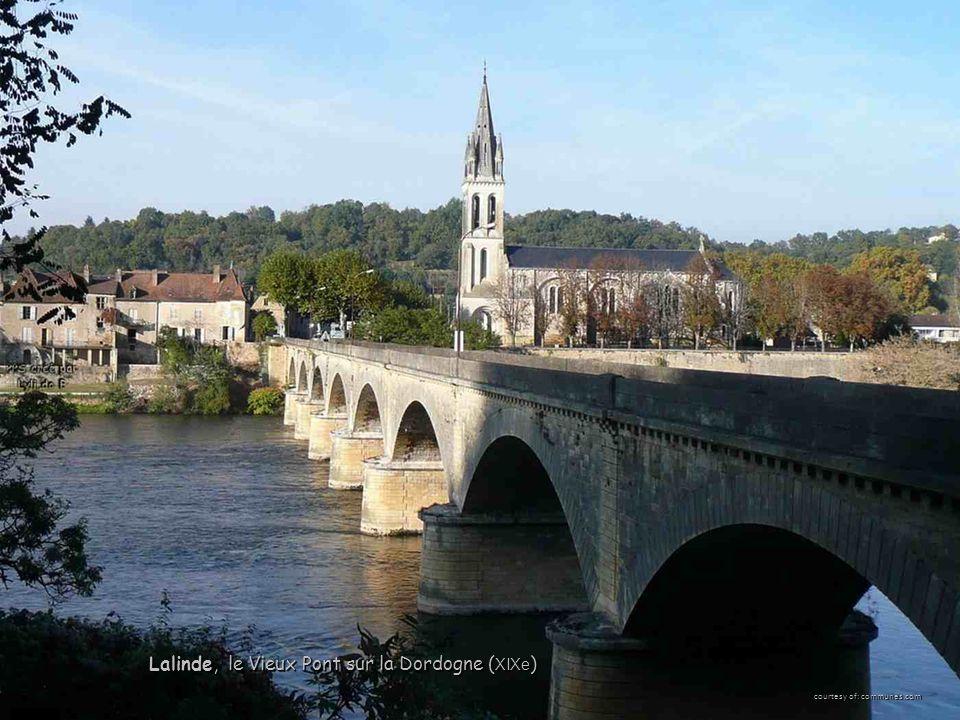 courtesy of: communes.com Lalinde, le Vieux Pont sur la Dordogne ( XIXe )
