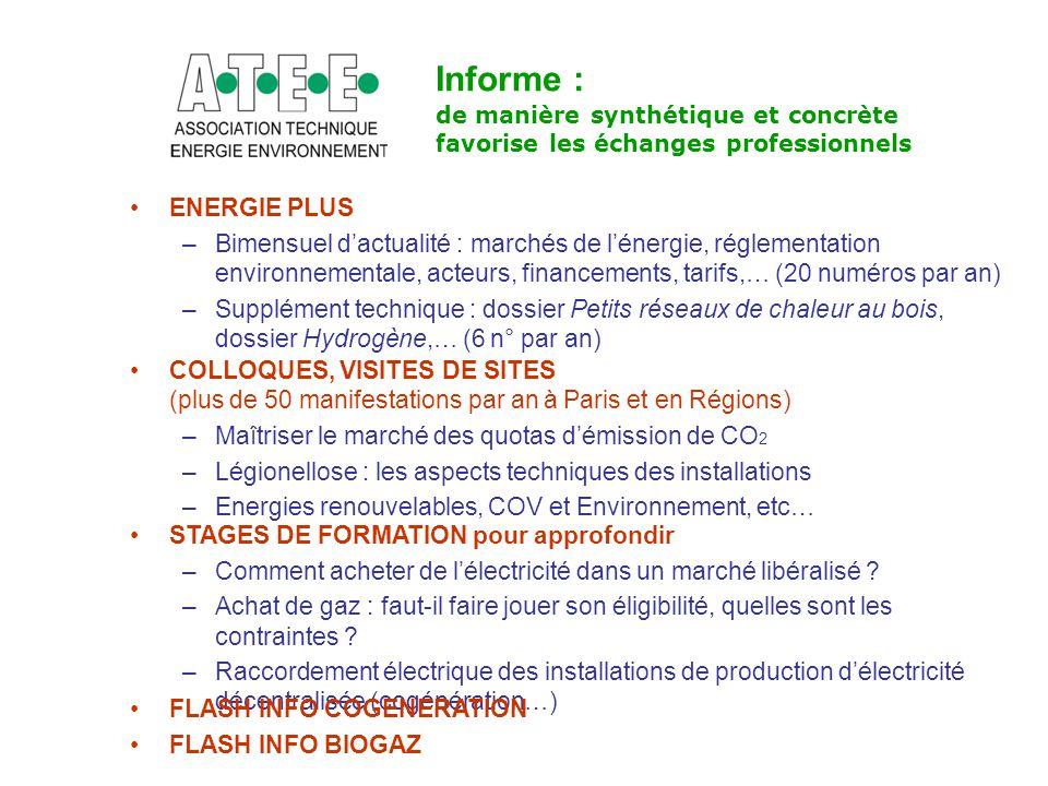 Informe : de manière synthétique et concrète favorise les échanges professionnels ENERGIE PLUS –Bimensuel d'actualité : marchés de l'énergie, réglemen