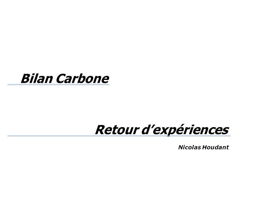 Retour d'expériences Bilan Carbone Nicolas Houdant
