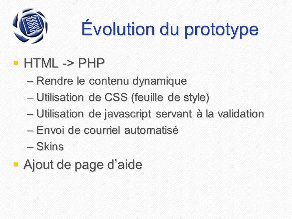 Projet AGEEI - Document de vision Évolution du prototype  HTML -> PHP –Rendre le contenu dynamique –Utilisation de CSS (feuille de style) –Utilisatio