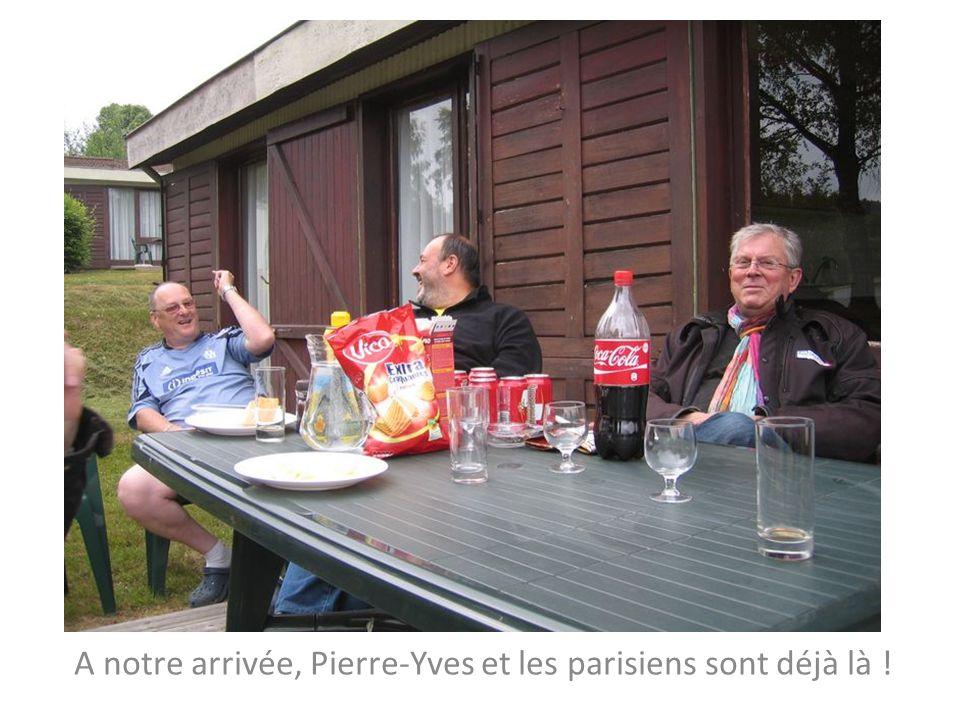 A notre arrivée, Pierre-Yves et les parisiens sont déjà là !