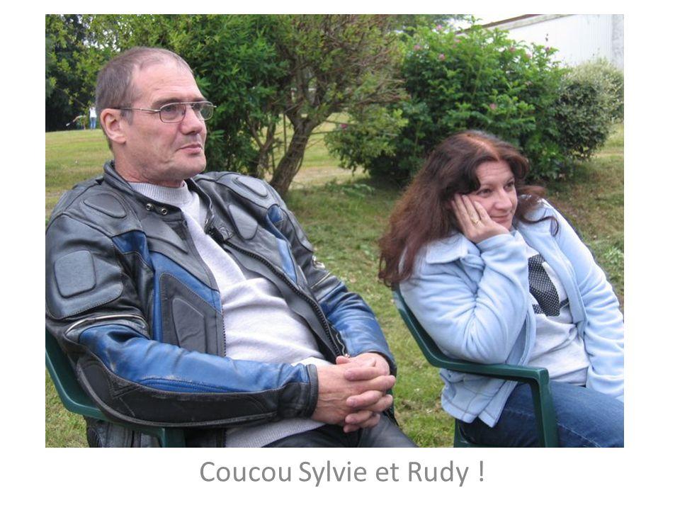 Coucou Sylvie et Rudy !