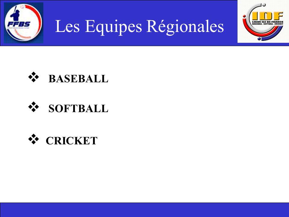 Les Equipes Régionales  BASEBALL  SOFTBALL  CRICKET