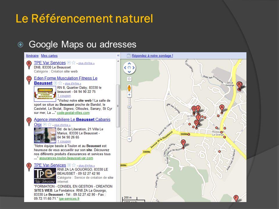 Le Référencement naturel  Google Maps ou adresses