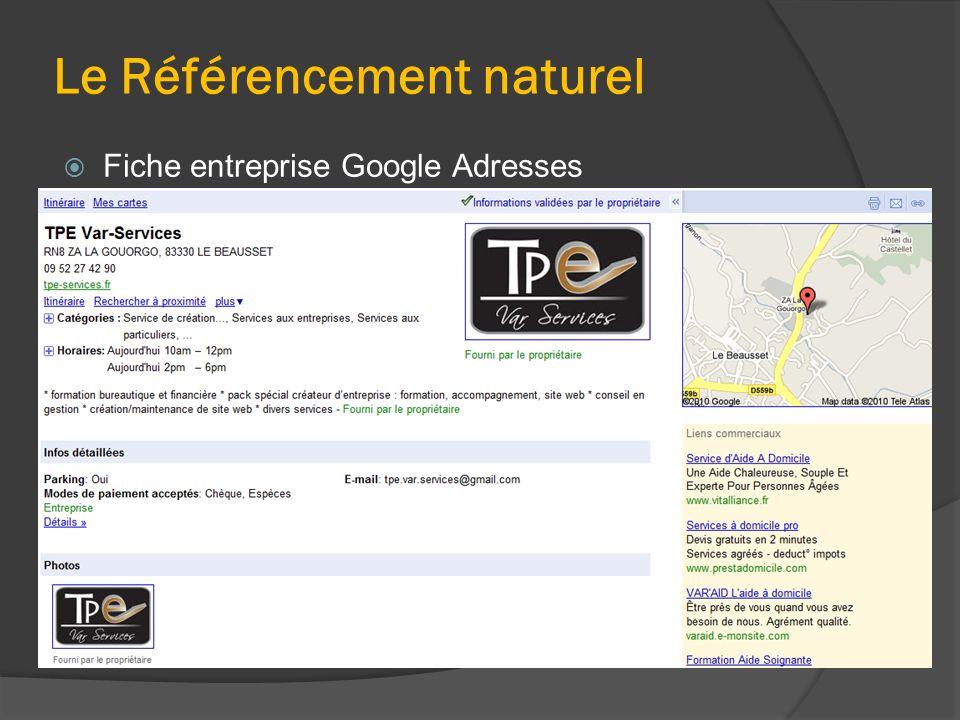 Le Référencement naturel  Fiche entreprise Google Adresses