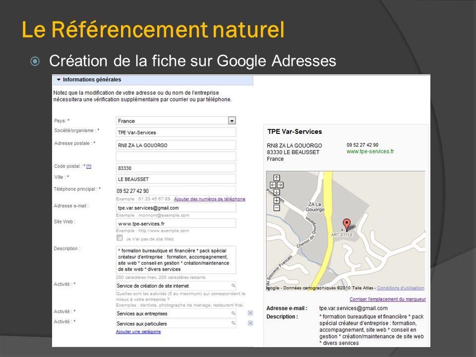 Le Référencement naturel  Création de la fiche sur Google Adresses