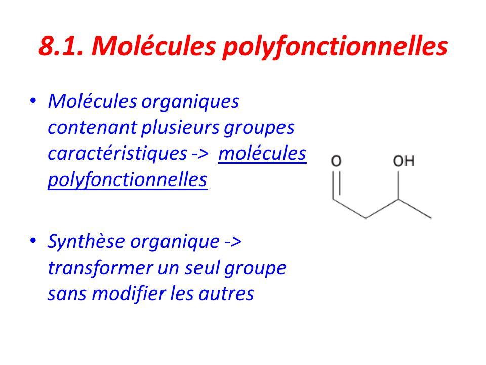 Exemple : Le groupe –CHO doit être oxydé, mais pas le groupe -OH