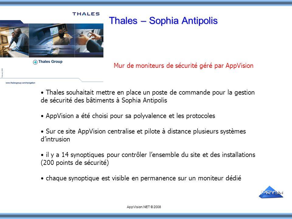 Thales – Sophia Antipolis Thales souhaitait mettre en place un poste de commande pour la gestion de sécurité des bâtiments à Sophia Antipolis AppVisio