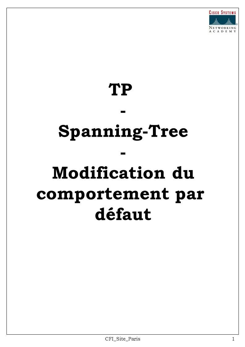 CFI_Site_Paris12 ALS2#show spanning-tree VLAN0001 Spanning tree enabled protocol ieee Root ID Priority 24577 Address 000a.b8a9.d780 Cost 19 Port 11 (FastEthernet0/9) Hello Time 2 sec Max Age 20 sec Forward Delay 15 sec Bridge ID Priority 32769 (priority 32768 sys-id-ext 1) Address 0019.068d.6980 Hello Time 2 sec Max Age 20 sec Forward Delay 15 sec Aging Time 300 Interface Role Sts Cost Prio.Nbr Type ---------------- ---- --- --------- -------- ---------------------------- Fa0/7 Altn BLK 19 128.9 P2p Fa0/8 Altn BLK 19 128.10 P2p Fa0/9 Root FWD 19 128.11 P2p Fa0/10 Altn BLK 19 128.12 P2p Fa0/11 Altn BLK 19 128.13 P2p Fa0/12 Altn BLK 19 128.14 P2p Maintenant passez le coût de port à 10 sur ALS1 et ALS2: ALS1#configure terminal Enter configuration commands, one per line.