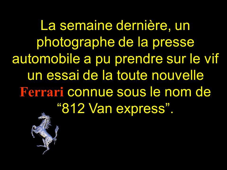 La semaine dernière, un photographe de la presse automobile a pu prendre sur le vif un essai de la toute nouvelle Ferrari connue sous le nom de 812 Van express .