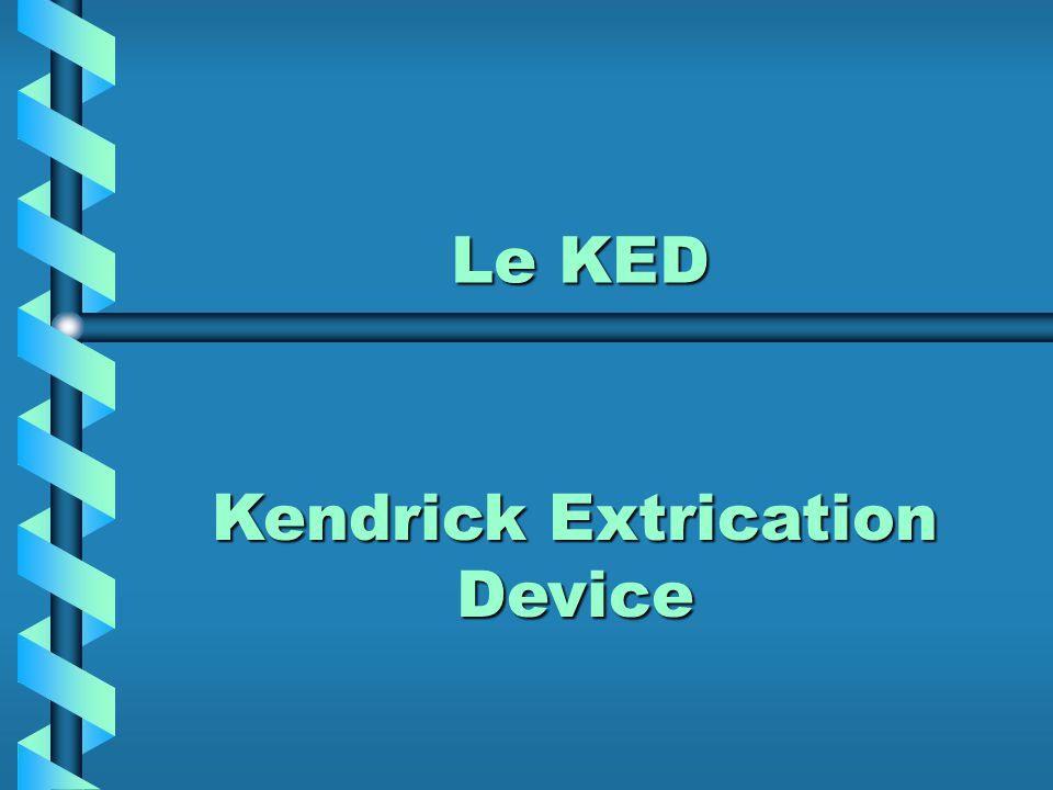 Le KED Kendrick Extrication Device