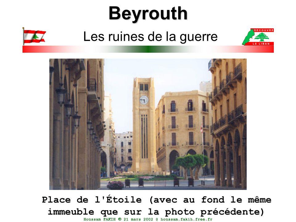 Houssam FAKIH  21 mars 2002 @ houssam.fakih.free.fr Beyrouth Beyrouth Les ruines de la guerre Place de l'Étoile (avec au fond le même immeuble que su