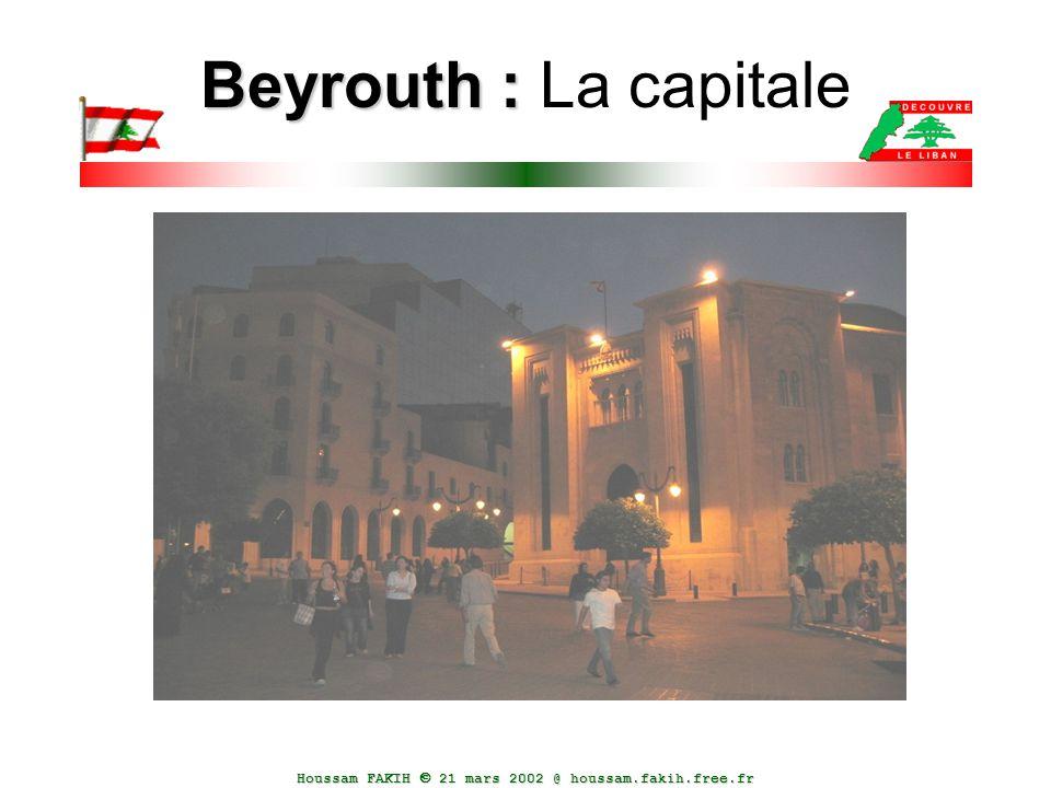 Houssam FAKIH  21 mars 2002 @ houssam.fakih.free.fr Beyrouth : Beyrouth : La capitale