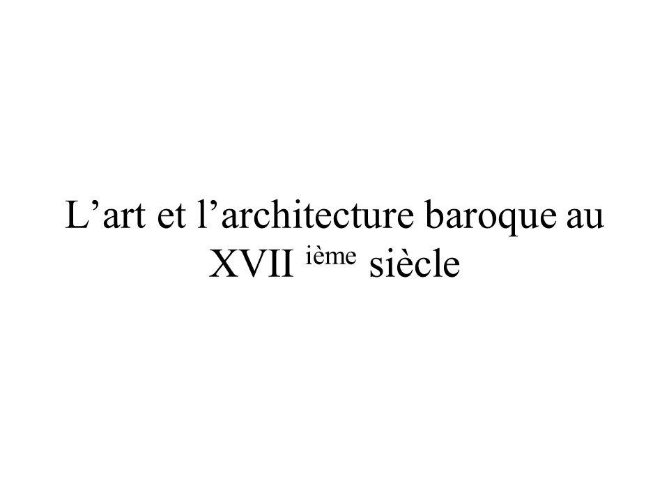 L'art et l'architecture baroque au XVII ième siècle