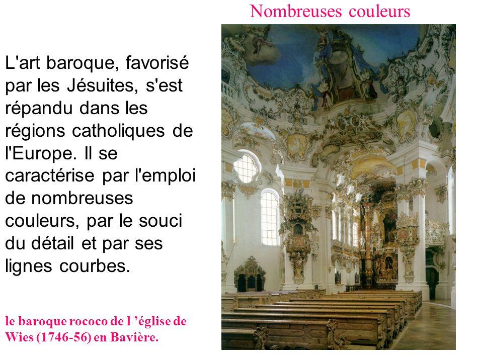 L'art Baroque est né à la fin du XVIème siècle à Rome pour promouvoir le catholicisme. Il se caractérise par l'emploi de nombreuses couleurs, par le s