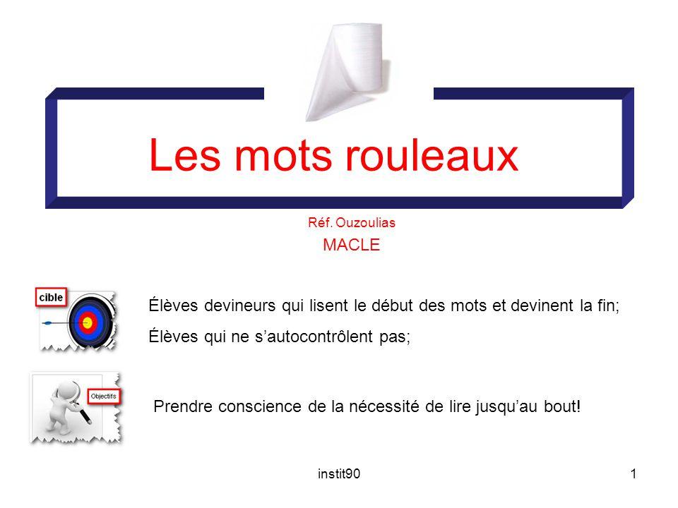 instit901 Les mots rouleaux Réf.