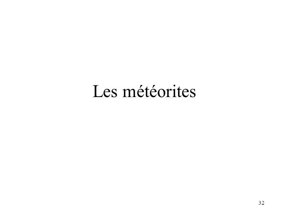 32 Les météorites