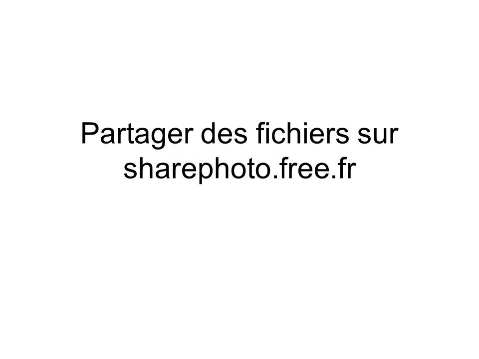 Partager des fichiers sur sharephoto.free.fr