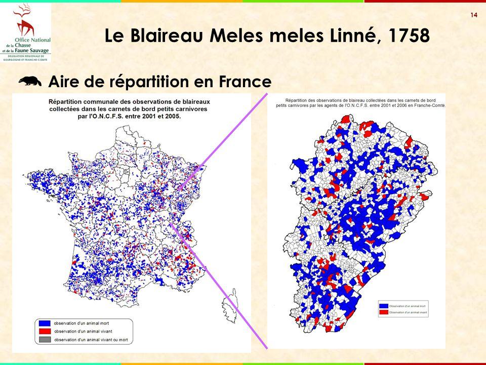 14 Le Blaireau Meles meles Linné, 1758 Aire de répartition en France