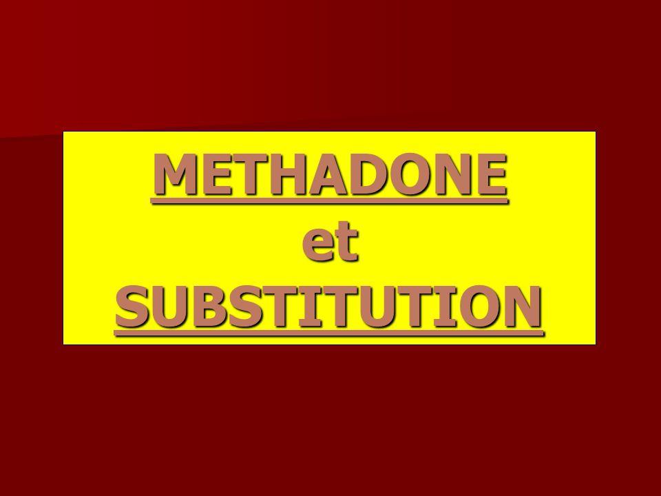 METHADONE et SUBSTITUTION
