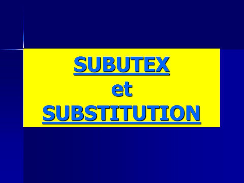 SUBUTEX et SUBSTITUTION
