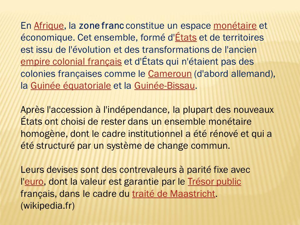  En 1994, Le gouvernement français en accord avec la banque mondiale a décidé d'une dévaluation du franc CFA.