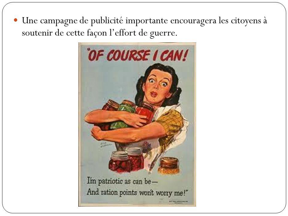 Une campagne de publicité importante encouragera les citoyens à soutenir de cette façon l'effort de guerre.