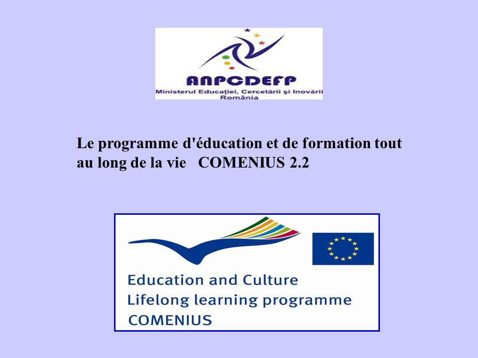 Le programme d éducation et de formation tout au long de la vie COMENIUS 2.2