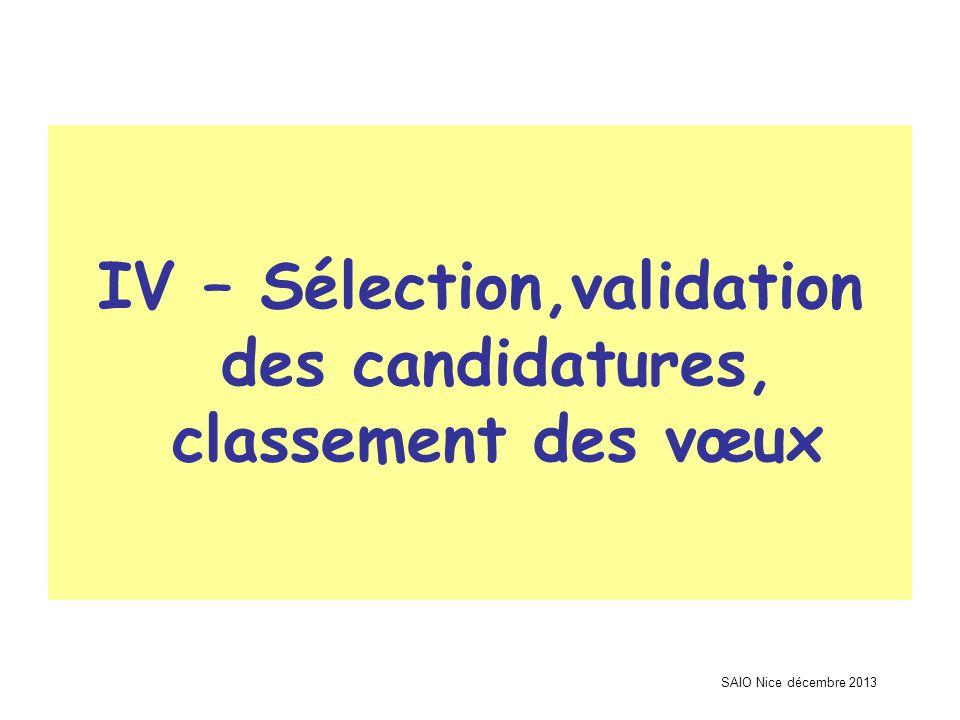 SAIO Nice décembre 2013 IV – Sélection,validation des candidatures, classement des vœux