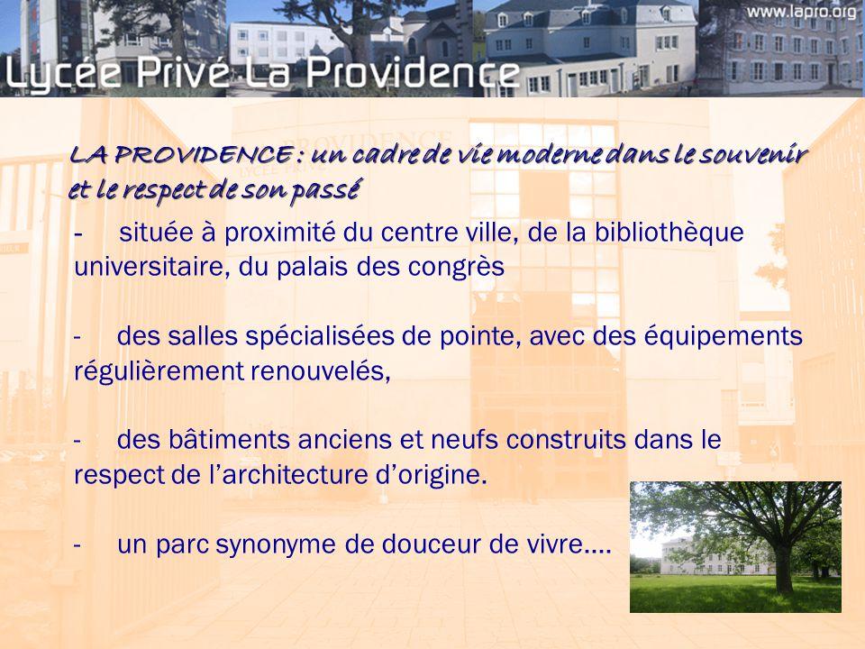 LA PROVIDENCE : un cadre de vie moderne dans le souvenir et le respect de son passé - située à proximité du centre ville, de la bibliothèque universit