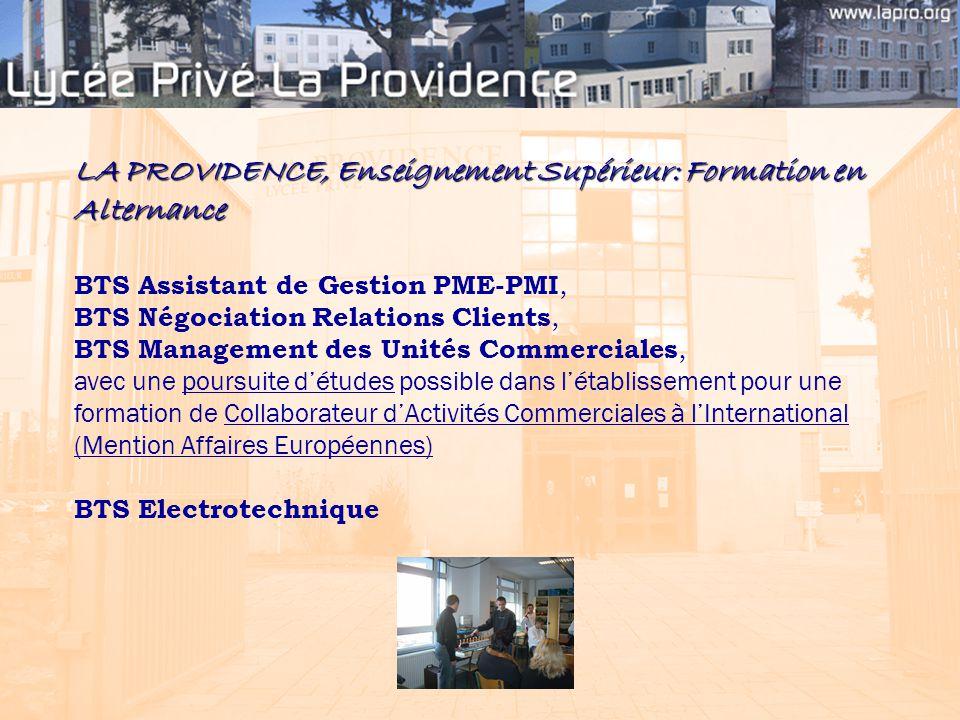 LA PROVIDENCE, Enseignement Supérieur: Formation en Alternance BTS Assistant de Gestion PME-PMI, BTS Négociation Relations Clients, BTS Management des