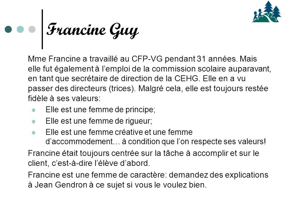Mme Francine a travaillé au CFP-VG pendant 31 années.