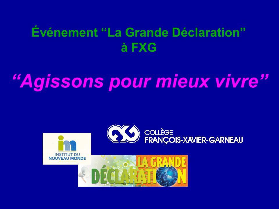 """Événement """"La Grande Déclaration"""" à FXG """"Agissons pour mieux vivre"""""""