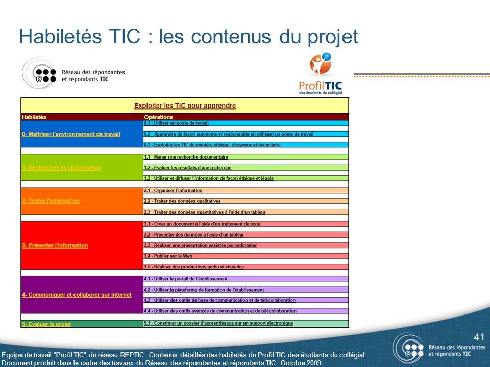 Habiletés TIC : les contenus du projet 41 Équipe de travail