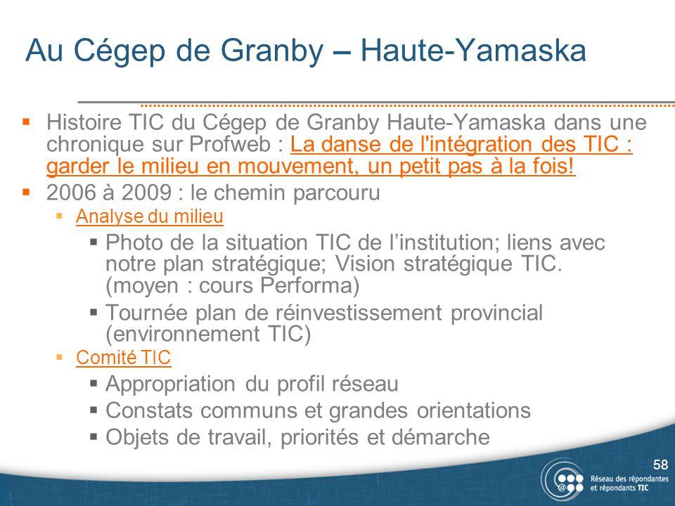 Au Cégep de Granby – Haute-Yamaska  Histoire TIC du Cégep de Granby Haute-Yamaska dans une chronique sur Profweb : La danse de l'intégration des TIC