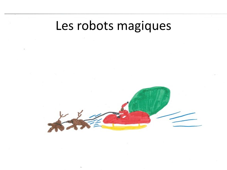 Les robots magiques
