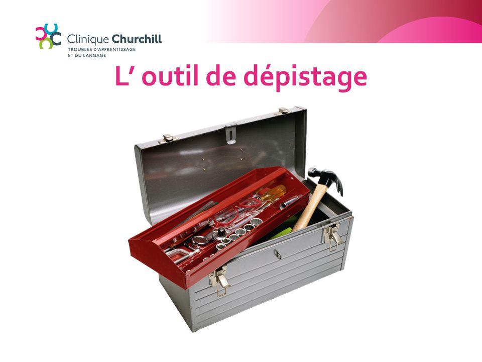 L' outil de dépistage