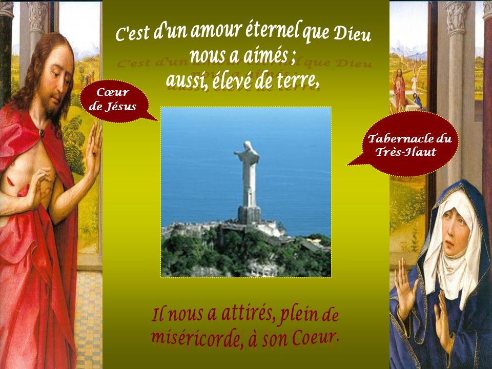 Cœur de Jésus temple saint de Dieu « Celle qui consentira à m'aimer, je veux l'unir à moi... …Je la serrerai dans les bras de ma tendresse, sur le C œ