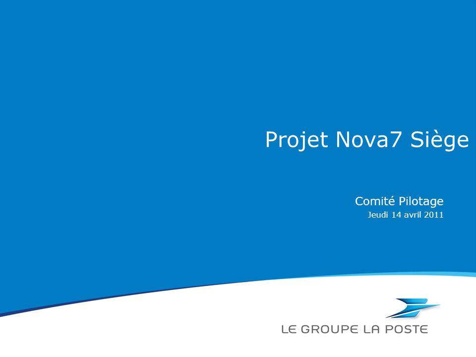 Jeudi 14 avril 2011 Projet Nova7 Siège Comité Pilotage