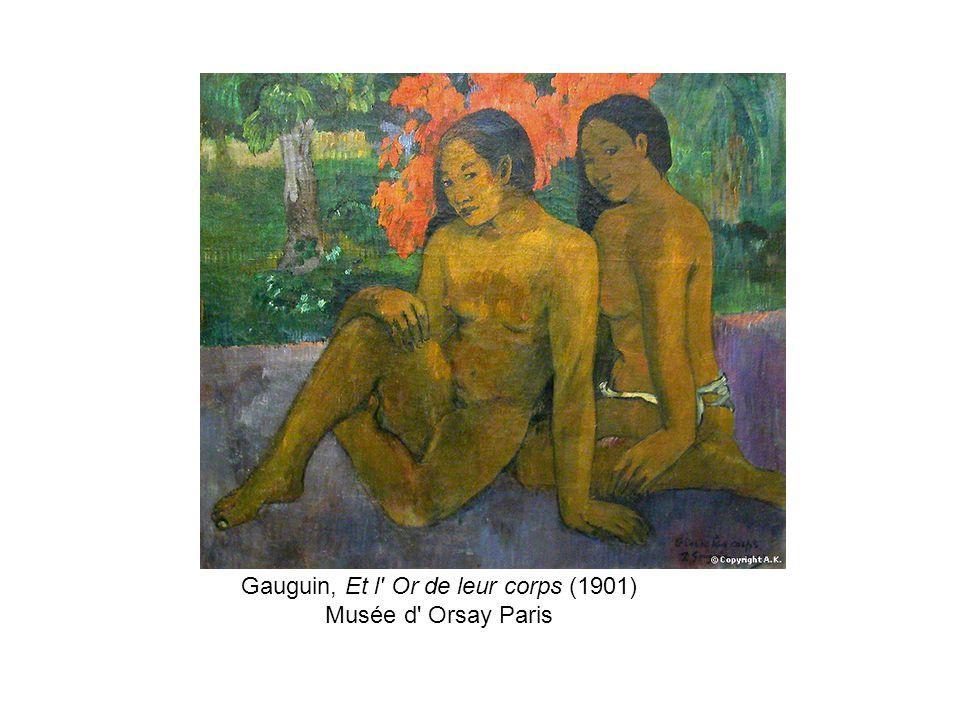 Gauguin, Et l Or de leur corps (1901) Musée d Orsay Paris