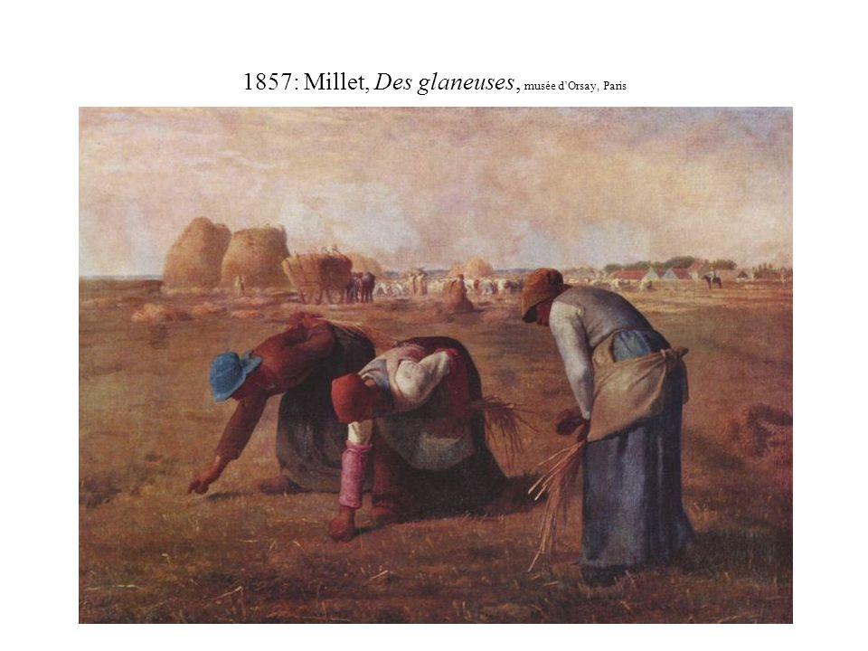 1857: Millet, Des glaneuses, musée d'Orsay, Paris