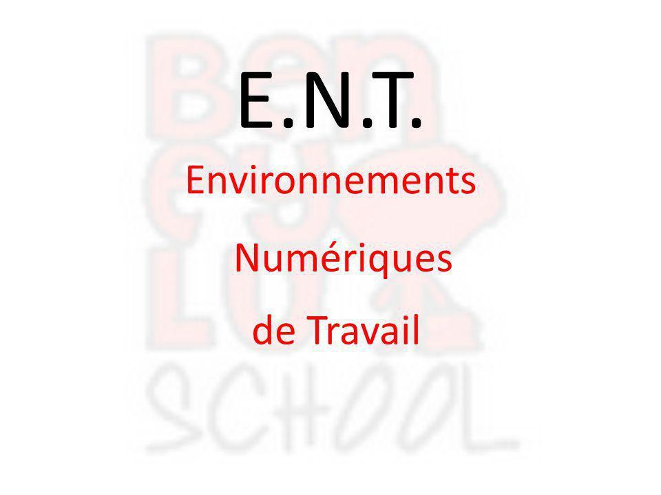 E.N.T. Environnements Numériques de Travail