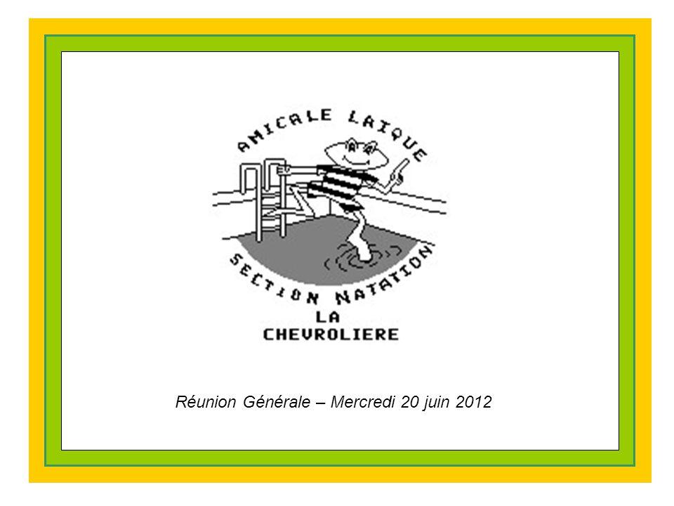 Réunion Générale – Mercredi 20 juin 2012