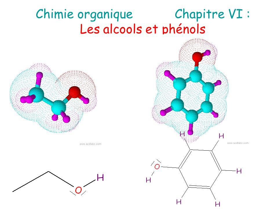 Chimie organiqueChapitre VI : Les alcools et phénols Un alcool est un composé organique qui comporte un groupe hydroxyle OH.
