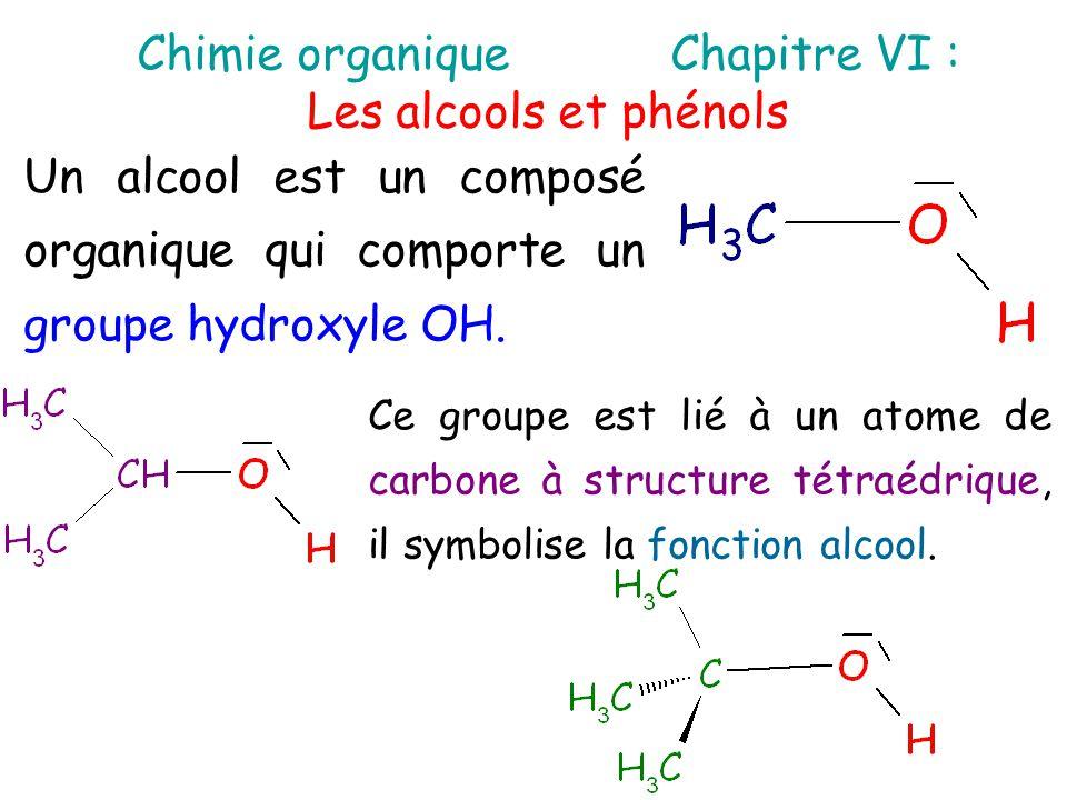 I – Description des alcools et phénols L'atome de carbone qui porte le groupe hydroxyle est appelé carbone fonctionnel.