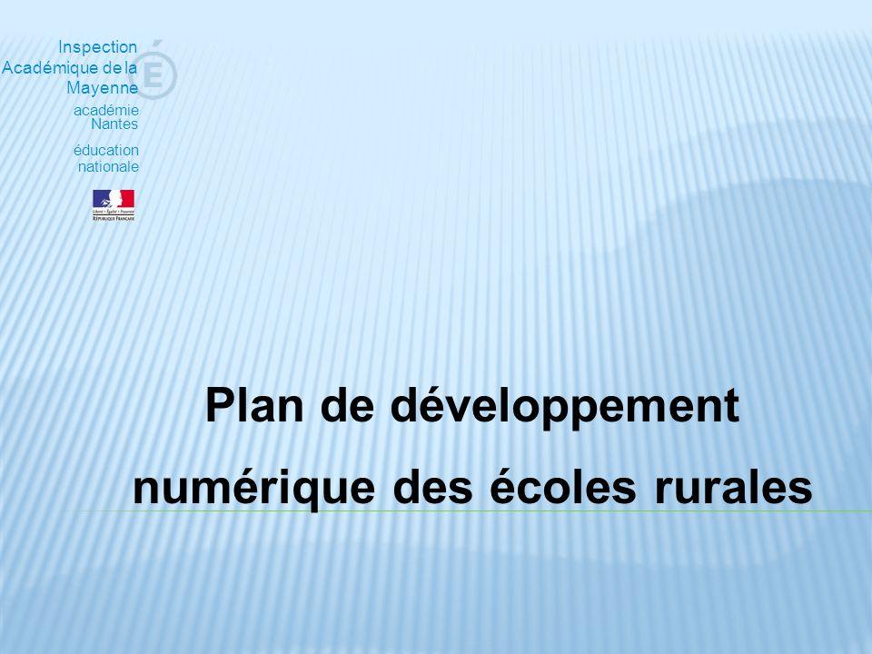 Inspection Académique de la Mayenne académie Nantes éducation nationale Plan de développement numérique des écoles rurales