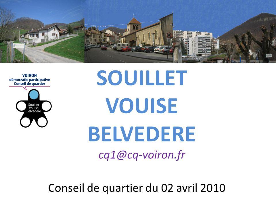 Conseil de quartier du 02 avril 2010 SOUILLET VOUISE BELVEDERE cq1@cq-voiron.fr
